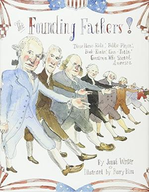 THE FOUNDING FATHERS!