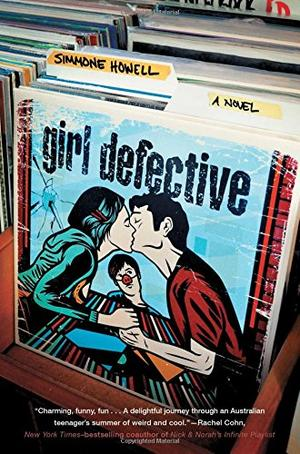 Girl Defective By Simmone Howell Kirkus Reviews