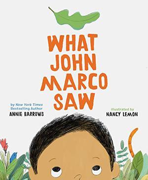 WHAT JOHN MARCO SAW