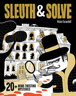SLEUTH & SOLVE