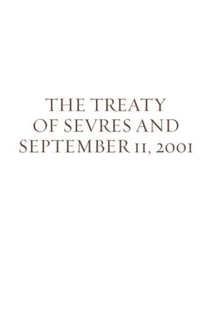 The Treaty of Sevres and September 11, 2001
