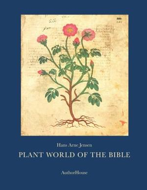PLANT WORLD OF THE BIBLE