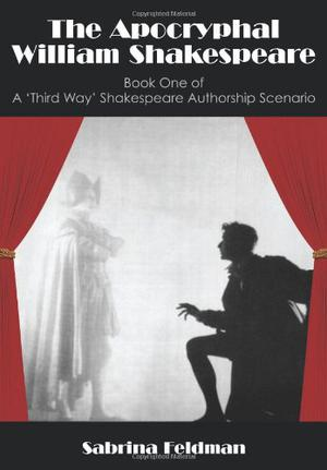 The Apocryphal William Shakespeare