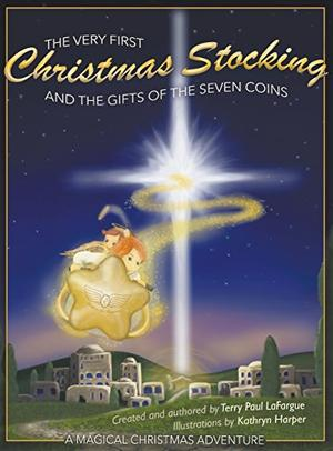 The Very First Christmas Stocking and the Gifts of the Seven Coins