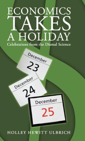 Economics Takes a Holiday