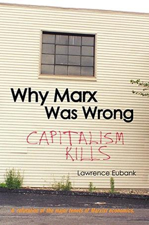 WHY MARX WAS WRONG