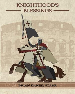 KNIGHTHOOD'S BLESSINGS
