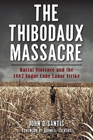 THE THIBODAUX MASSACRE