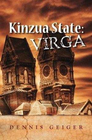 KINZUA STATE: VIRGA