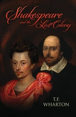 SHAKESPEARE AND THE LOST COLONY