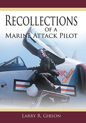 Recollections of a Marine Attack Pilot