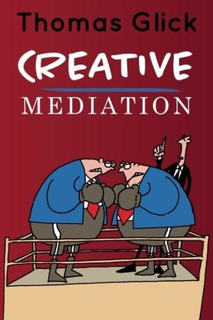 CREATIVE MEDIATION