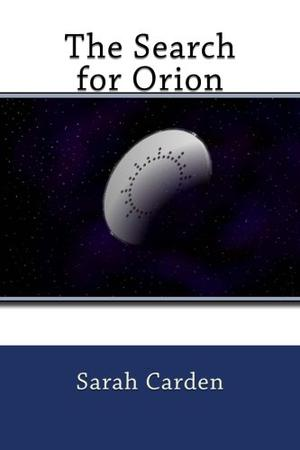 The Search for Orion