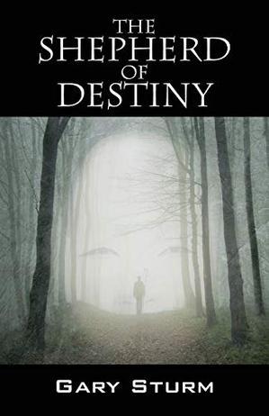THE SHEPHERD OF DESTINY