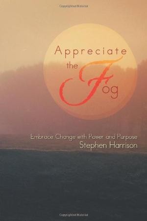 APPRECIATE THE FOG