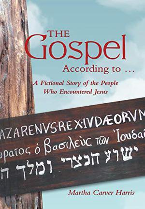 THE GOSPEL ACCORDING TO . . .
