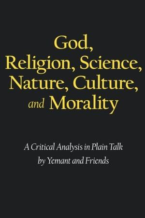 God, Religion, Science, Nature, Culture, and Morality