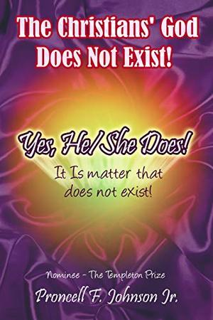 THE CHRISTIANS' GOD DOES NOT EXIST!