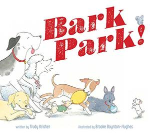 BARK PARK!