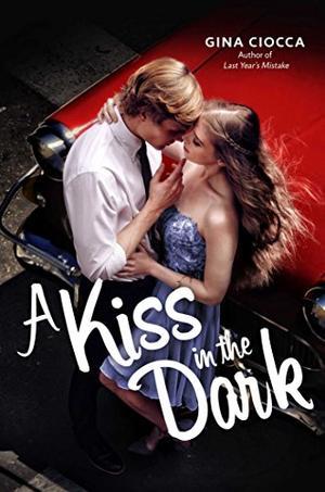 A KISS IN THE DARK