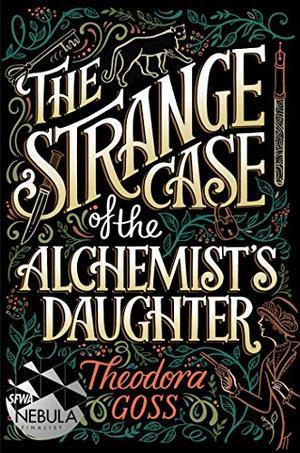 THE STRANGE CASE OF THE ALCHEMIST'S DAUGHTER