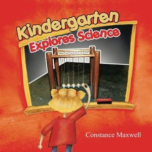 Kindergarten Explores Science
