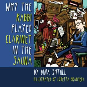 Why the Rabbi Played Clarinet in the Sauna