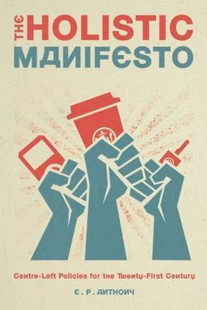 The Holistic Manifesto