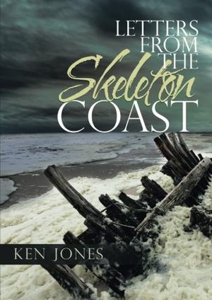 LETTERS FROM THE SKELETON COAST