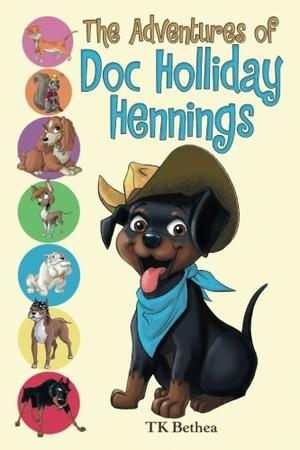 THE ADVENTURES OF DOC HOLLIDAY HENNINGS