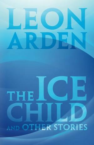 The Ice Child and other stories