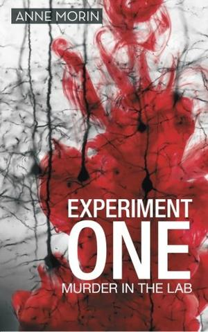 Experiment One: Murder in the Lab