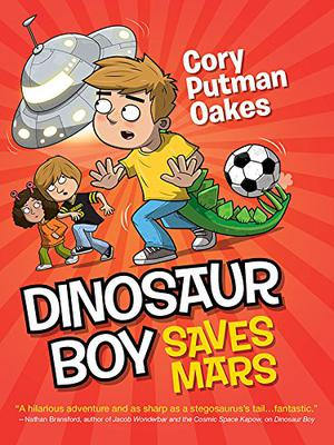 DINOSAUR BOY SAVES MARS