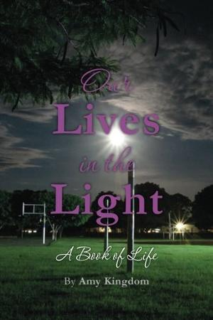 OUR LIVES IN THE LIGHT