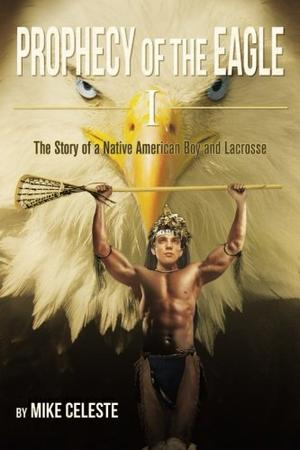 Prophecy of the Eagle I