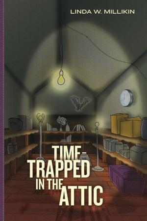 Time-Trapped in the Attic