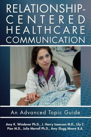 Relationship-Centered Healthcare Communication