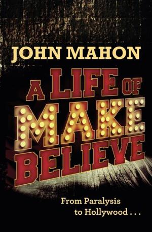 A Life of Make Believe
