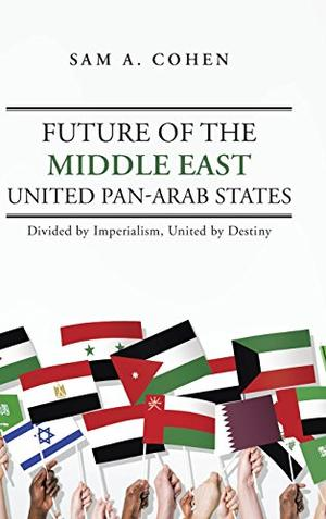 Future of the Middle East - United Pan-Arab States