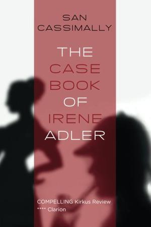 THE CASE BOOK OF IRENE ADLER