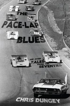The Pace-Lap Blues and Other Tales from the Seventies