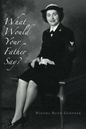 WHAT WOULD YOUR FATHER SAY?