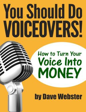 You Should Do VOICEOVERS!