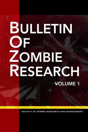 Bulletin of ZOMBIE Research