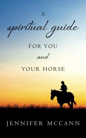 A spiritual guide for you and your horse