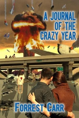 A JOURNAL OF THE CRAZY YEAR
