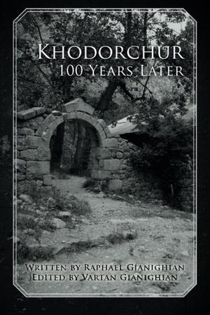 Khodorchur 100 Years Later