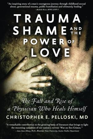 TRAUMA, SHAME, AND THE POWER OF LOVE