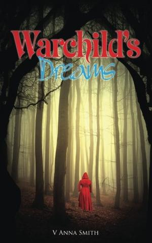 Warchild's Dreams