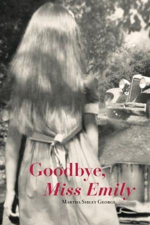 Goodbye, Miss Emily